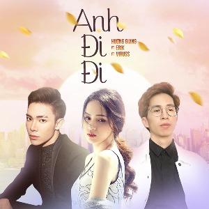 """Hương Giang Idol x ERIK – Anh Đi Đi (Nhạc Phim """"Sắc Đẹp Dối Trá"""") – iTunes AAC M4A – Single"""
