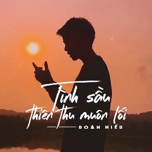 Doãn Hiếu – Tình Sầu Thiên Thu Muôn Lối – iTunes AAC M4A – Single