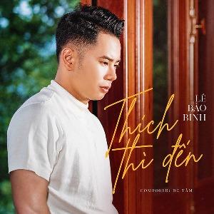 Lê Bảo Bình – Thích Thì Đến – iTunes AAC M4A – Single