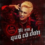 Lou Hoàng – Vì Em Quá Cô Đơn – iTunes AAC M4A – Single