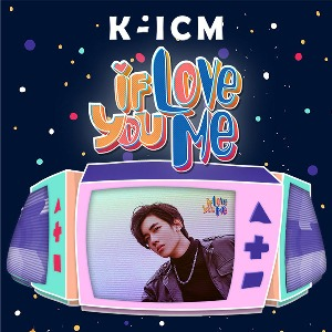K-ICM – If You Love Me – iTunes AAC M4A – Single