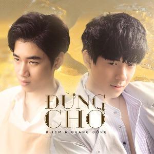 K-ICM x Quang Đông – Đừng Chờ – iTunes AAC M4A – Single