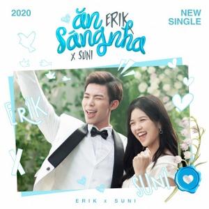 ERIK x Suni Hạ Linh – Ăn Sáng Nha – iTunes AAC M4A – Single