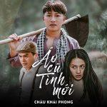 Châu Khải Phong – Áo Cũ Tình Mới – iTunes AAC M4A – Single