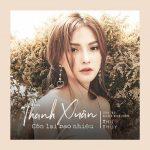 Thu Thủy – Thanh Xuân Còn Lại Bao Nhiêu – iTunes AAC M4A – Single
