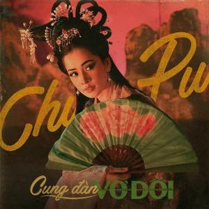 Chi Pu – Cung Đàn Vỡ Đôi – iTunes AAC M4A – Single