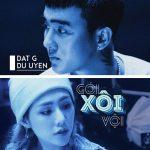 Đạt G x DuUyen – Gói Xôi Vội – iTunes AAC M4A – Single