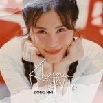 Đông Nhi – Khi Con Là Mẹ – iTunes AAC M4A – Single