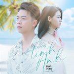 Đình Dũng – Tình Anh – iTunes AAC M4A – Single