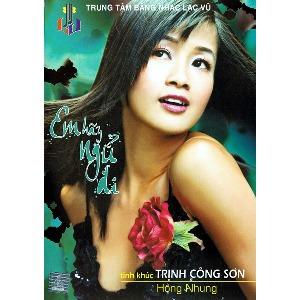 Hồng Nhung – Em Hãy Ngủ Đi (Tình Khúc Trịnh Công Sơn) – 2006 – iTunes AAC M4A – Album