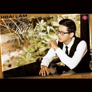 Hoài Lâm – Về Đâu Mái Tóc Người Thương – 2013 – iTunes AAC M4A – Album