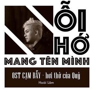 """Hoài Lâm – Nỗi Nhớ Mang Tên Mình (Nhạc Phim """"Cạm Bẫy: Hơi Thở Của Quỷ"""") – iTunes AAC M4A – Single"""