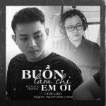Hoài Lâm – Buồn Làm Chi Em Ơi (Acoustic Version) [feat. Nguyễn Minh Cường] – iTunes AAC M4A – Single