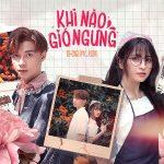 K-ICM – Khi Nào Gió Ngưng (feat. Ryo) – iTunes AAC M4A – Single