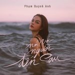Phạm Quỳnh Anh – Nói Với Người Đến Sau – iTunes AAC M4A – Single