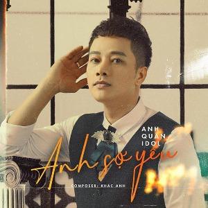 Anh Quân Idol – Anh Sợ Yêu – iTunes AAC M4A – Single