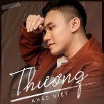 Khắc Việt – Thương – iTunes AAC M4A – Single