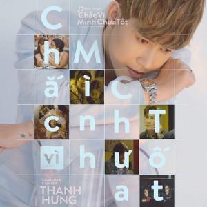 Thanh Hưng – Chắc Vì Mình Chưa Tốt – iTunes AAC M4A – Single
