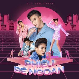 S.T Sơn Thạch – Phiếu Bé Ngoan (feat. Ninh Dương Lan Ngọc) – iTunes AAC M4A – Single
