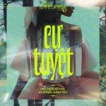 Hồ Ngọc Hà – Cự Tuyệt – iTunes AAC M4A – Single