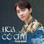 Trung Quang – Hoa Có Chủ (feat. KILLER D) – iTunes AAC M4A – Single