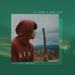 Charles Huỳnh – It's Been A Long Time – iTunes AAC M4A – Single