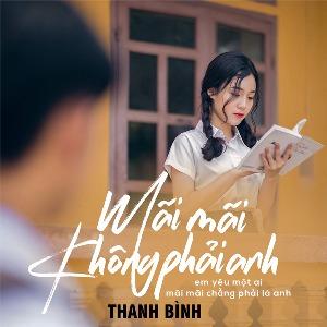 Thanh Bình – Mãi Mãi Không Phải Anh – iTunes AAC M4A – Single