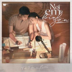Tóc Tiên x Binz – Nơi Em Là Bình Yên – iTunes AAC M4A – Single