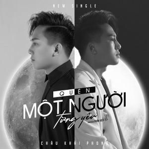 Châu Khải Phong – Quên Một Người Từng Yêu – iTunes AAC M4A – Single