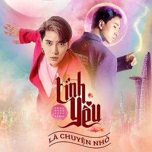 Châu Đăng Khoa – Tình Yêu Là Chuyện Nhỏ (feat. Karik) – iTunes AAC M4A – Single