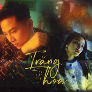 Mai Tiến Dũng – Trăng Hoa – iTunes AAC M4A – Single