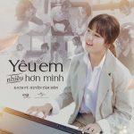 K-ICM – Yêu Em Nhiều Hơn Mình (feat. Huyền Tâm Môn) – iTunes AAC M4A – Single