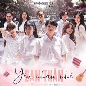 Phạm Đình Thái Ngân – Yêu Nhau Nhé Bạn Thân – iTunes AAC M4A – Single