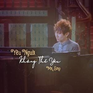 Mr Siro – Yêu Người Không Thể Yêu – iTunes AAC M4A – Single