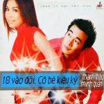 Thanh Thảo & Minh Quân – 18 Vào Đời – Cô Bé Kiêu Kỳ – 2002 – iTunes AAC M4A – Album