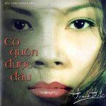 Thanh Thảo – Có Quên Được Đâu – 2000 – iTunes AAC M4A – Album