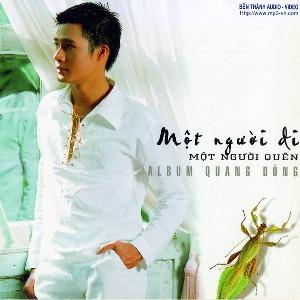 Quang Dũng – Một Người Đi… Một Người Quên – 2003 – iTunes AAC M4A – Album