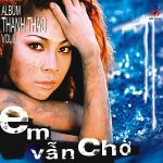 Thanh Thảo – Em Vẫn Chờ – 2001 – iTunes AAC M4A – Album
