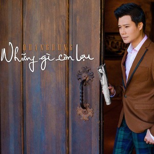 Quang Dũng – Những Gì Còn Lại – 2014 – iTunes AAC M4A – Album