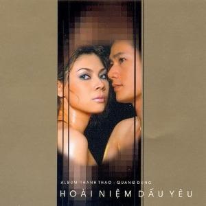 Thanh Thảo & Quang Dũng – Hoài Niệm Dấu Yêu – 2003 – iTunes AAC M4A – Album