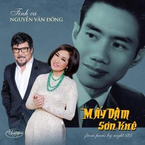 Nhiều Nghệ Sỹ – Tình Ca Nguyễn Văn Đông: Mấy Dặm Sơn Khê – TNCD598 – 2018 – iTunes AAC M4A – Album
