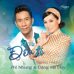 Phi Nhung & Đặng Hà Duy – Kể Từ Đêm Đó – TNCD597 – 2018 – iTunes AAC M4A – Album
