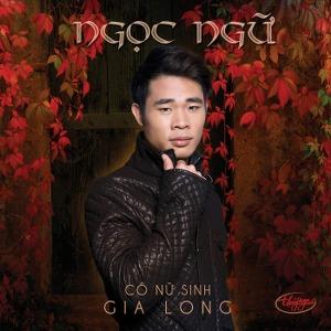 Ngọc Ngữ – Cô Nữ Sinh Gia Long – TNCD604 – 2019 – iTunes AAC M4A – Album