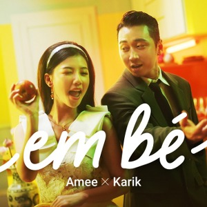 AMEE x Karik – Em Bé – iTunes AAC M4A – Single