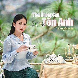 Trương Thảo Nhi – Thôi Không Còn Nhắc Đến Tên Anh – iTunes AAC M4A – Single