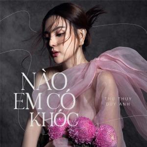 Thu Thủy – Nào Em Có Khóc – iTunes AAC M4A – Single