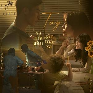 Lyly & Anh Tú – Tuy Xa Mà Gần, Tuy Gần Mà Xa – iTunes AAC M4A – Single