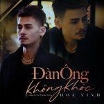 Hoa Vinh – Đàn Ông Không Khóc – iTunes AAC M4A – Single