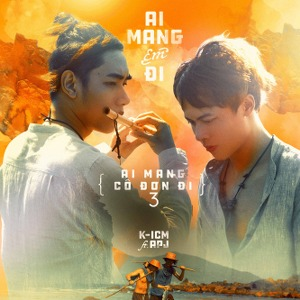 K-ICM – Ai Mang Em Đi (feat. APJ) – iTunes AAC M4A – Single