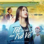 Hương Tràm – Tết Chỉ Cần Được Trở Về – iTunes AAC M4A – Single